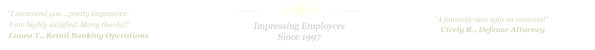 Shreveport Resume Service... IMPRESSING EMPLOYERS SINCE 1997!